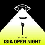 ISIA OPEN NIGHT – 1 GIUGNO 2018
