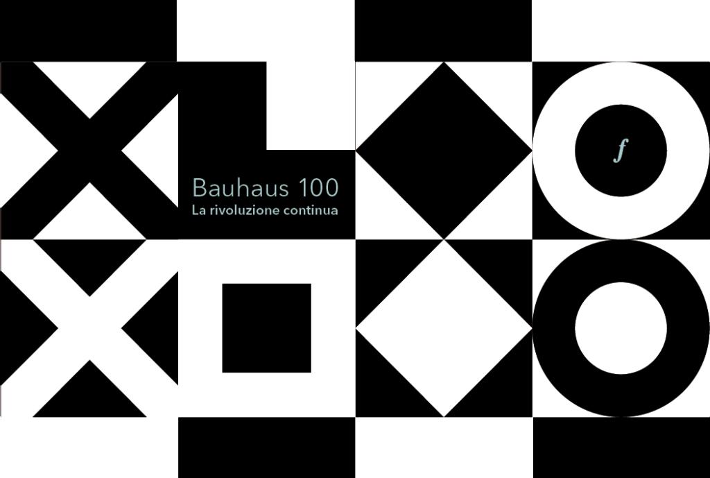 BAUHAUS 100 – La rivoluzione continua