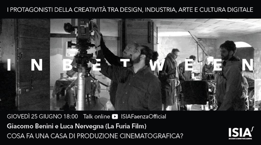 """""""Cosa fa una casa di produzione cinematografica?"""" – Giovedì 25 giugno 2020, ore 18:00 talk online conGiacomo Benini e Luca Nervegna (La Furia Film)"""
