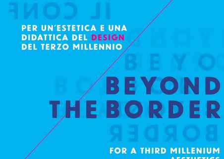 """Book Launch:  """"Oltre il confine / Beyond the border""""  Per un'estetica e una didattica del design del terzo millennio  a cura di Giovanna Cassese e Marinella Paderni"""